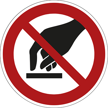 Berühren verboten | Piktogramme und Sicherheitsschilder