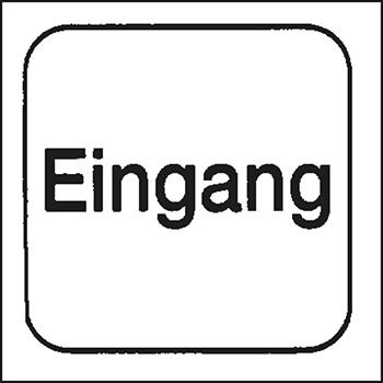Eingang | Piktogramme und Sicherheitsschilder