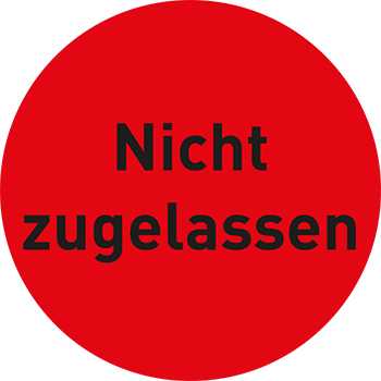 Nicht zugelassen | Qualitätssicherungsetiketten