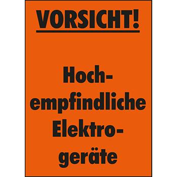 Vorsicht! Hochempfindliche Elektrogeräte | Versandgut und Verpackungsetiketten