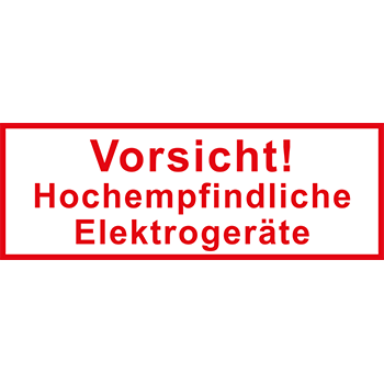 Vorsicht! Hochempfindliche Elekrogeräte | Versandgut und Verpackungsetiketten